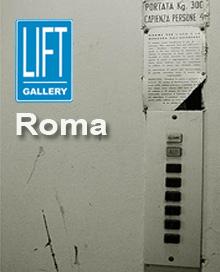 Lift Gallery Roma